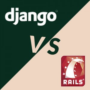 Rails or Django - which one to choose? | Andolasoft