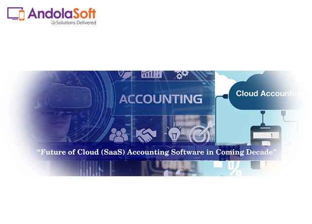 Future of Cloud (SaaS) Accounting Software in Coming Decade