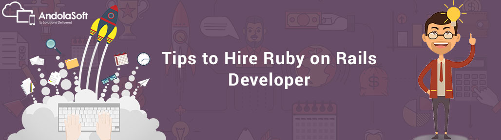 Why Businesses Prefer Ruby on Rails and Tips to Hire Ruby on Rails Developer