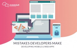 Top 6 Mistakes Developers Make While Developing Web or Mobile Apps