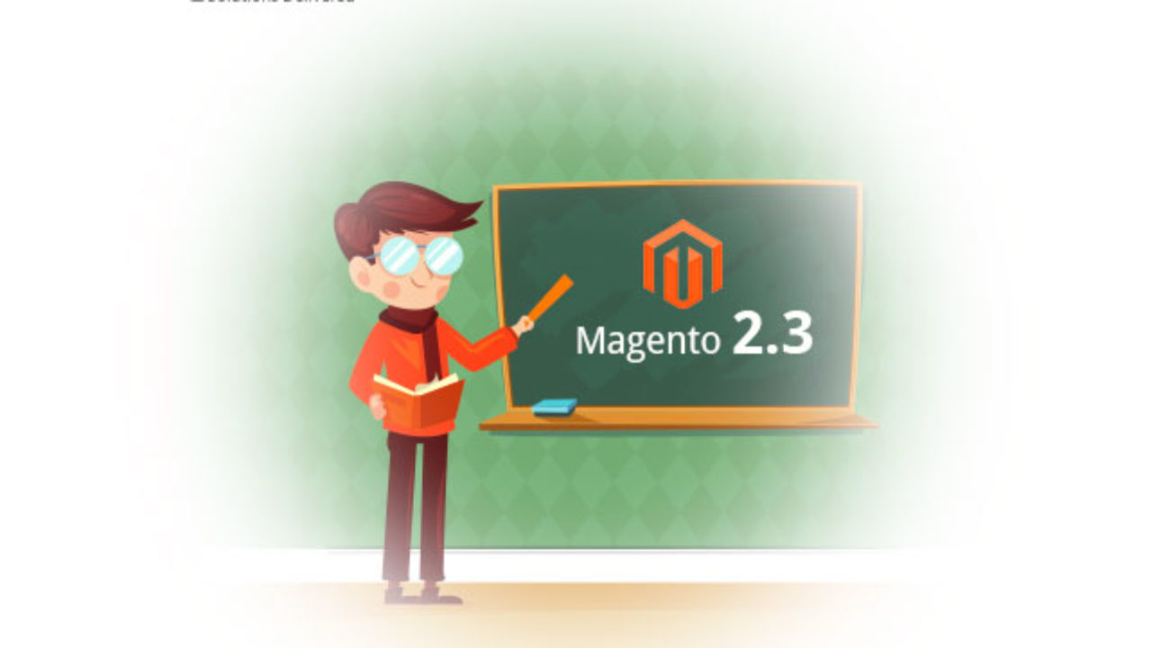Features Available with New Magento 2 3